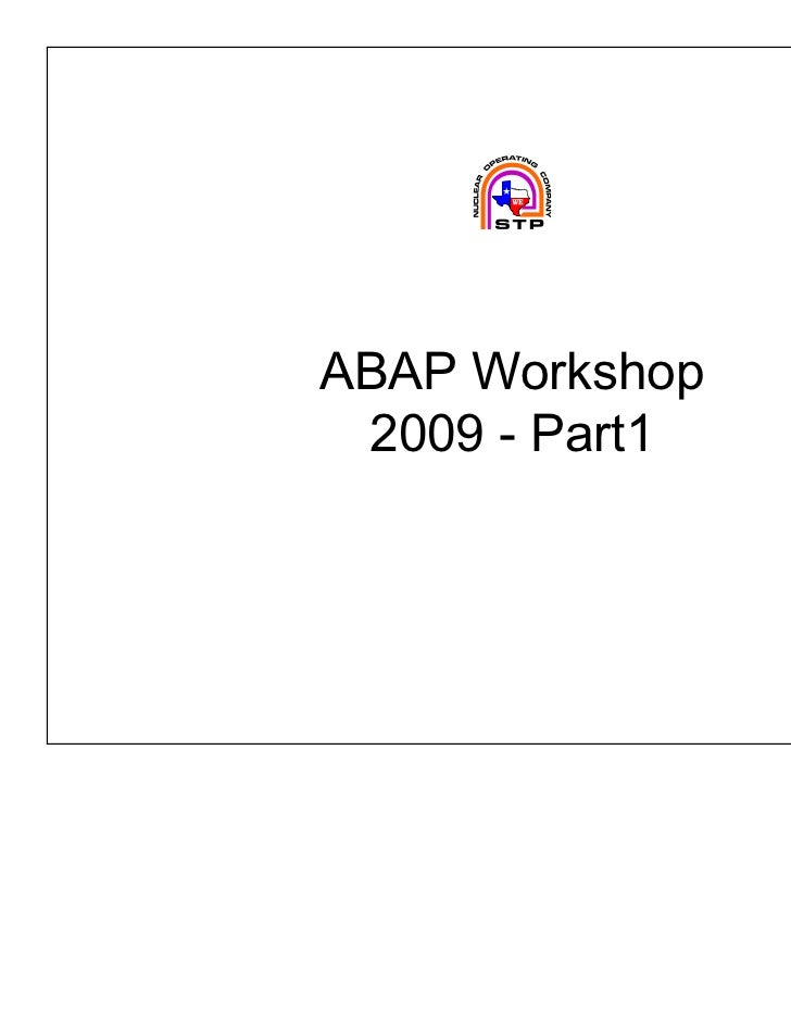 ABAP Workshop 2009 - Part1