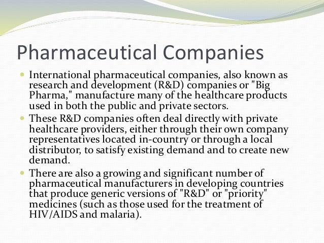 Pharmaceutical Companies  International pharmaceutical companies, also known as research and development (R&D) companies ...