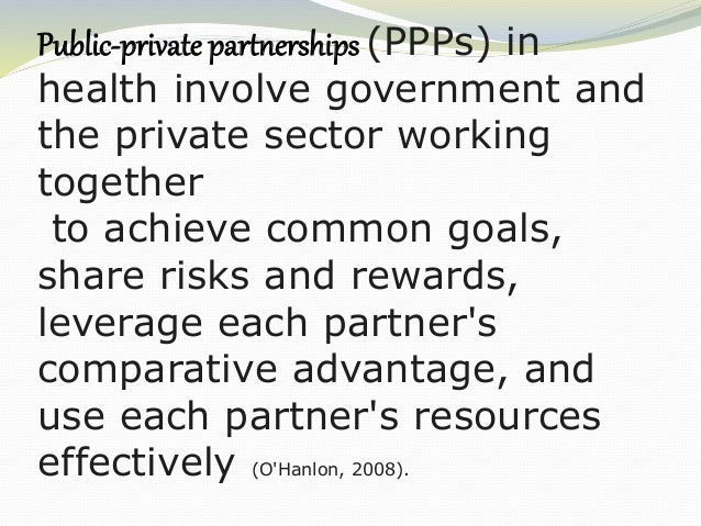 Some of the most common forms of PPPs for health service delivery include: · Contracting out · Subsidies · Vouchers · Heal...