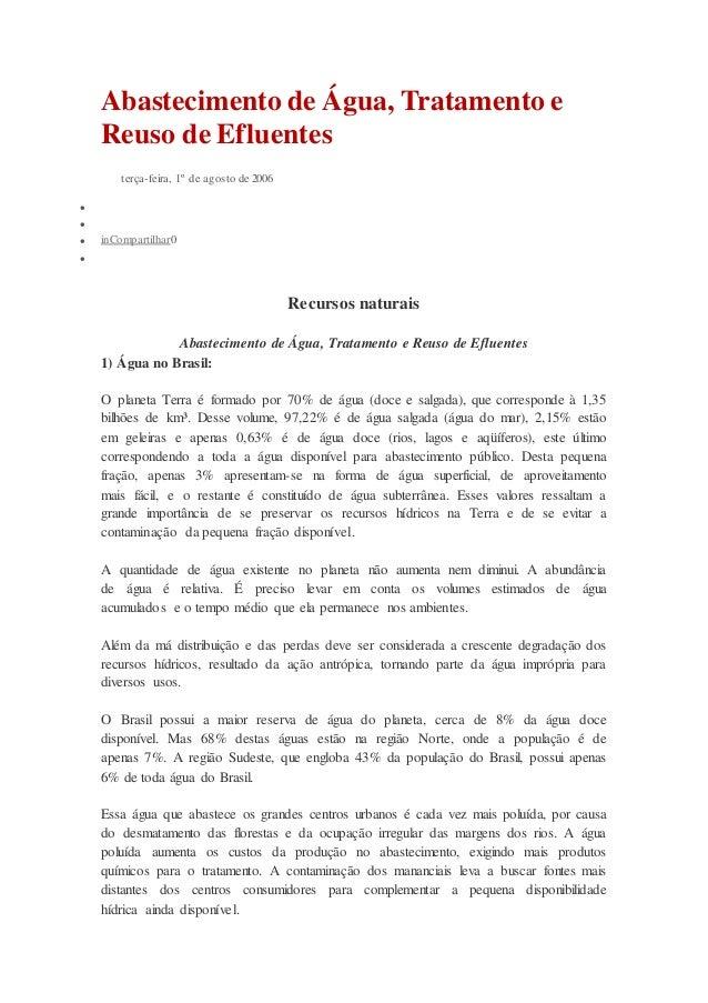 Abastecimento de Água, Tratamento e Reuso de Efluentes terça-feira, 1º de agosto de 2006    inCompartilhar0  Recursos ...