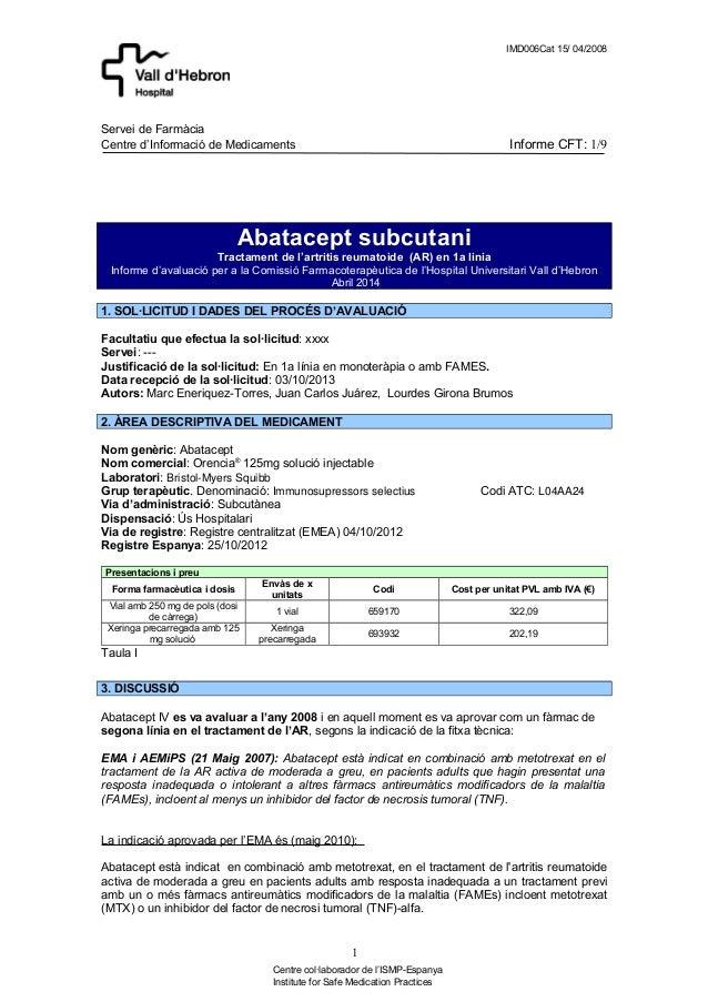 IMD006Cat 15/ 04/2008 Servei de Farmàcia Centre d'Informació de Medicaments Informe CFT: 1/9 Abatacept subcutani Tractamen...
