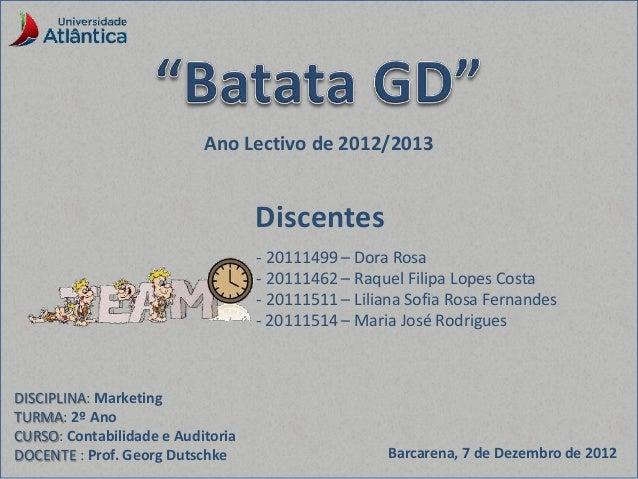 Barcarena, 7 de Dezembro de 2012 DISCIPLINA: Marketing TURMA: 2º Ano CURSO: Contabilidade e Auditoria DOCENTE : Prof. Geor...