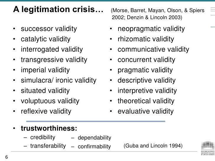 A legitimation crisis…               (Morse, Barret, Mayan, Olson, & Spiers                                          2002;...