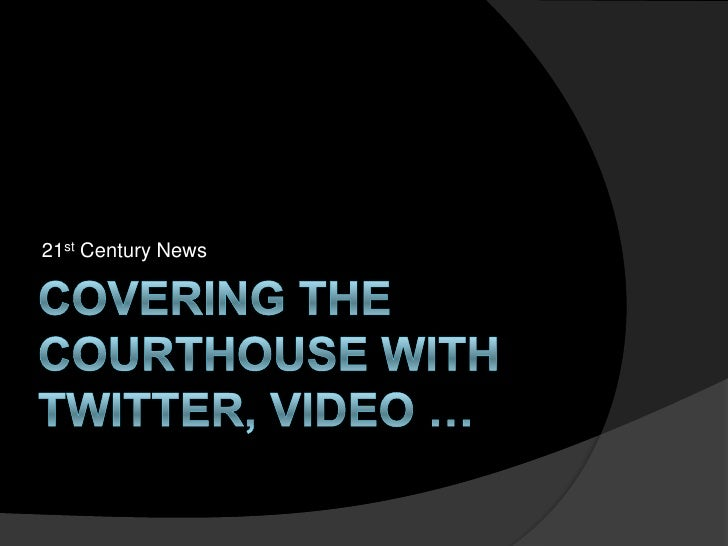 ABA: Covering courts via Twitter