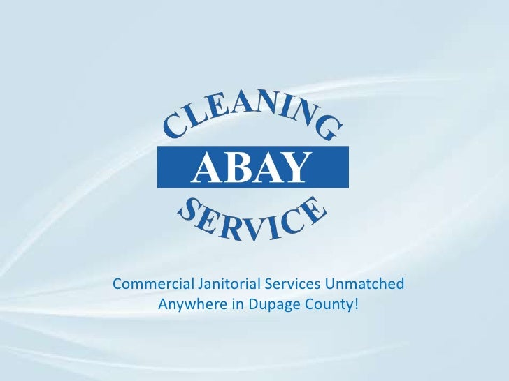 Commercial Janitorial Services Unmatched Anywhere in Dupage County!<br />
