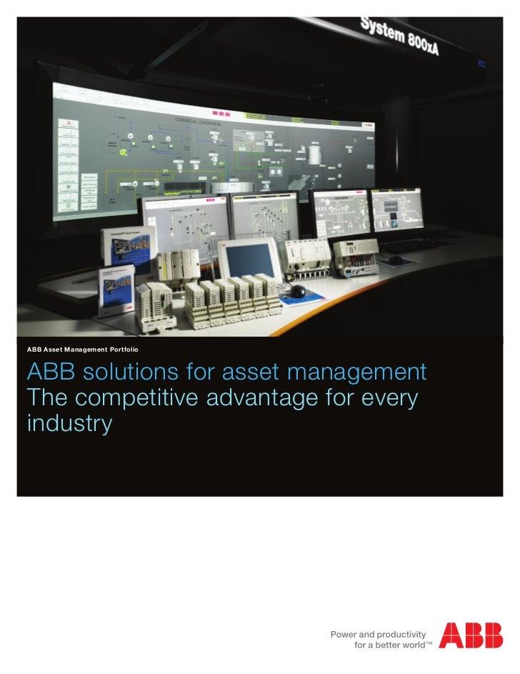 ABB Asset Management PortfolioABB solutions for asset managementThe competitive advantage for everyindustry