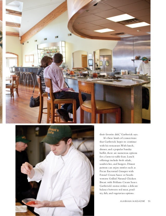 """ALABAMA MAGAZINE 71 their favorite dish,"""" Garfrerick says. It's these kinds of connections that Garfrerick hopes to contin..."""