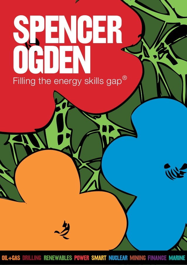 Filling the energy skills gap® SpenceR Ogden