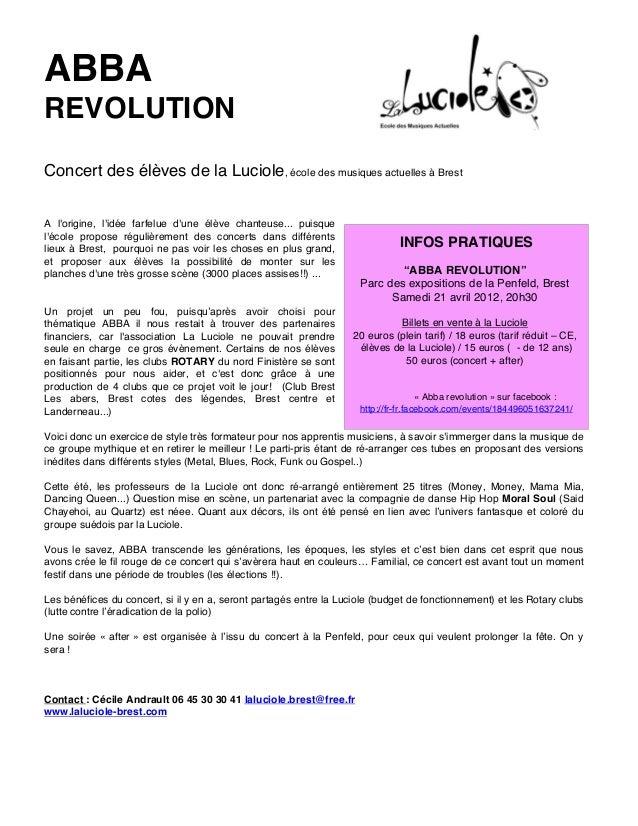 ABBA REVOLUTION Concert des élèves de la Luciole, école des musiques actuelles à Brest A l'origine, l'idée farfelue d'une ...