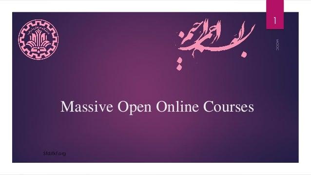 Massive Open Online Courses 1 Sfd.lfkf.org