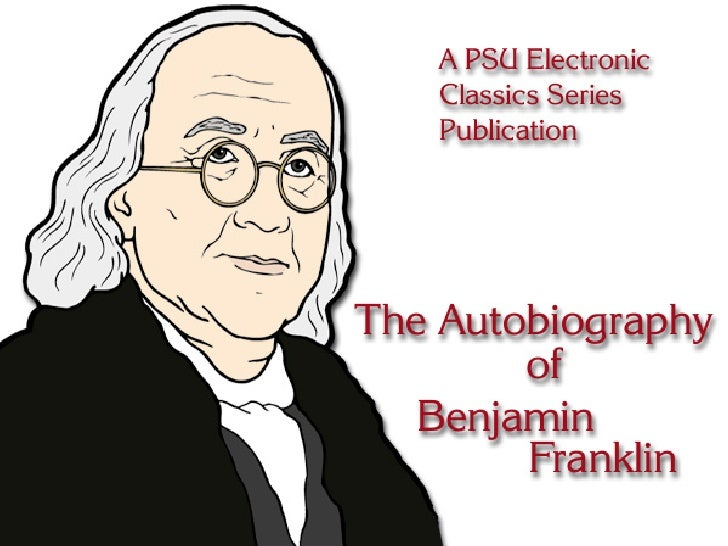 The Autobiography of Benjamin Franklin with introduction and notes edited by Charles W. Eliot is a publicationof the Penns...