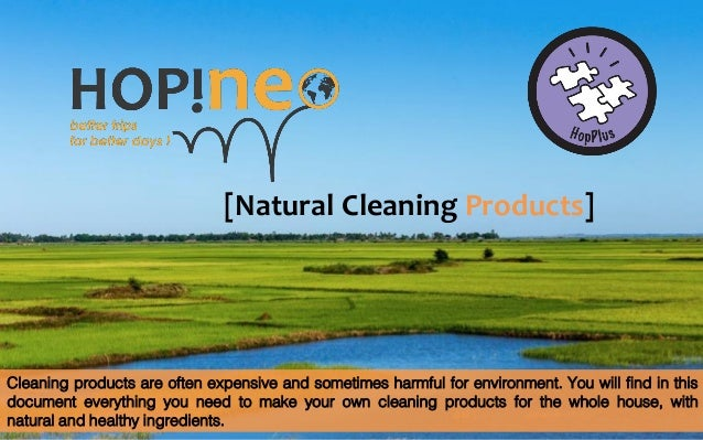 [Natural Cleaning Products] Cleaning products are often expensive and sometimes harmful for environment. You will find in ...