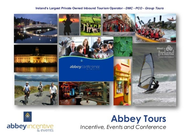 Ireland's Largest Private Owned Inbound Tourism Operator - DMC - PCO - Group Tours  Abbey Tours  Incentive, Events and Con...