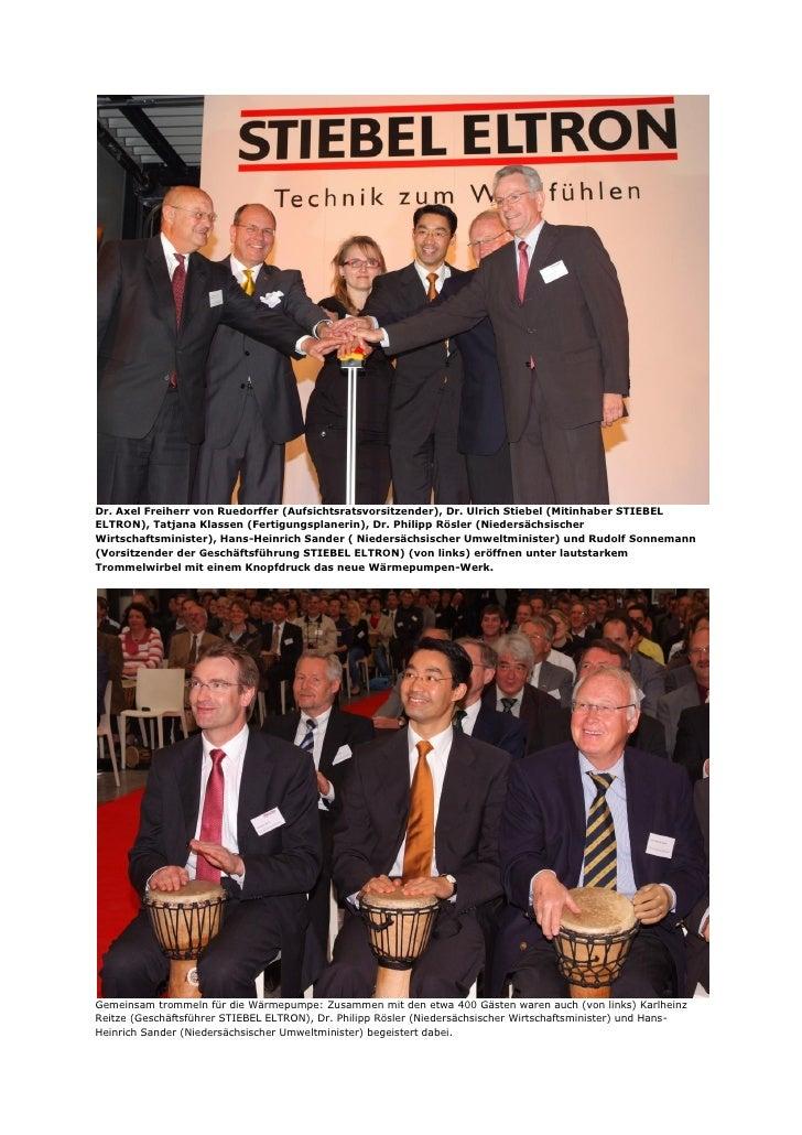 Dr. Axel Freiherr von Ruedorffer (Aufsichtsratsvorsitzender), Dr. Ulrich Stiebel (Mitinhaber STIEBELELTRON), Tatjana Klass...