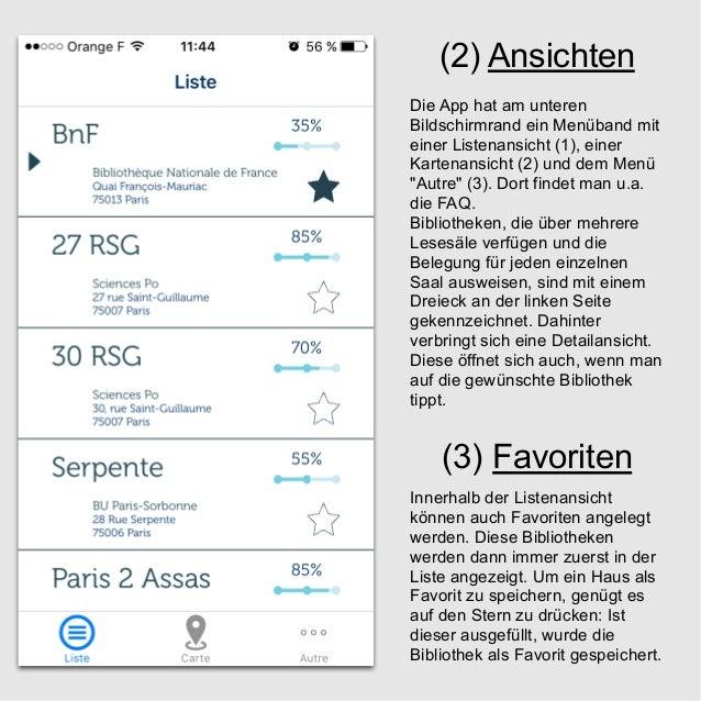 (2) Ansichten Die App hat am unteren Bildschirmrand ein Menüband mit einer Listenansicht (1), einer Kartenansicht (2) und ...