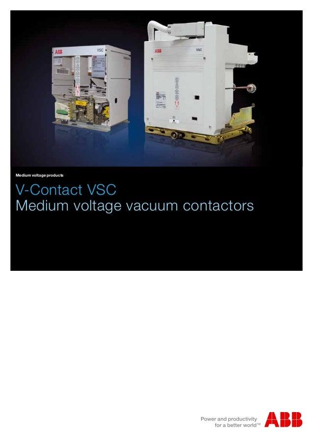 High Voltage Vs Medium Voltage : Abb iec indoor vacuum contactors vsc medium voltage