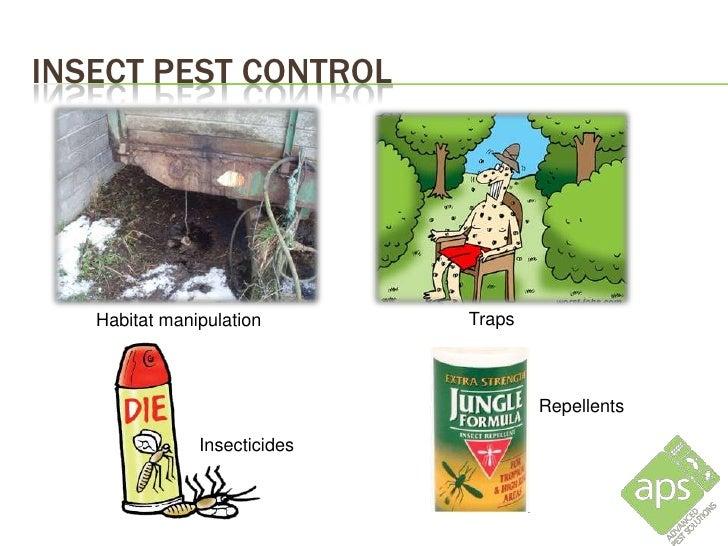 INSECT PEST CONTROL   Habitat manipulation       Traps                                      Repellents               Insec...