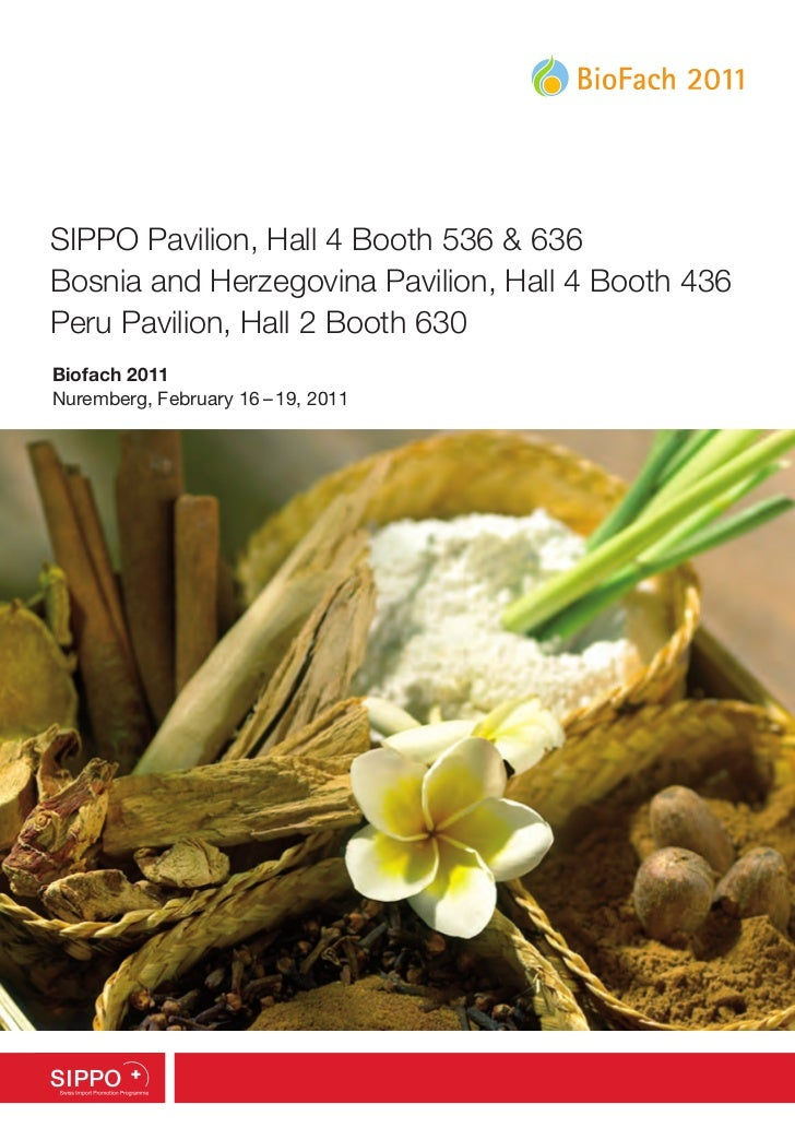 SIPPO Pavilion, Hall 4 Booth 536 & 636Bosnia and Herzegovina Pavilion, Hall 4 Booth 436Peru Pavilion, Hall 2 Booth 630Biof...