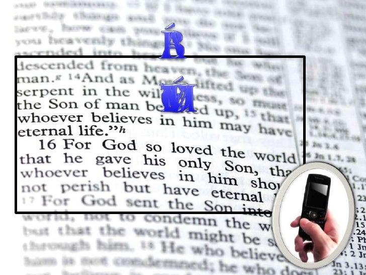 A BÍBLIA <br />E O TELEMÓVEL<br />