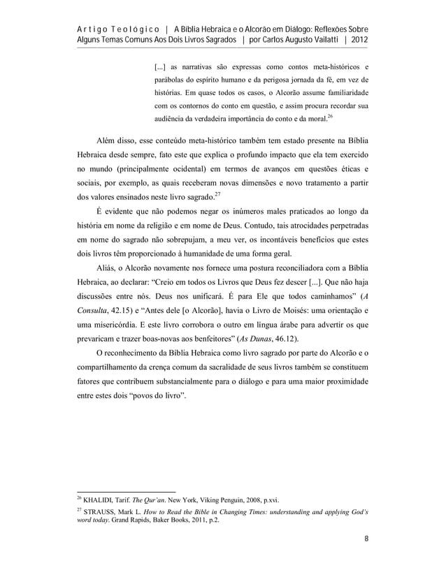 A r t i g o T e o l ó g i c o | A Bíblia Hebraica e o Alcorão em Diálogo: Reflexões SobreAlguns Temas Comuns Aos Dois Livr...
