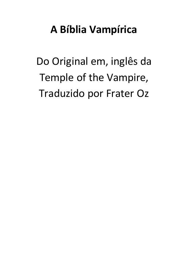 A Bíblia Vampírica Do Original em, inglês da Temple of the Vampire, Traduzido por Frater Oz