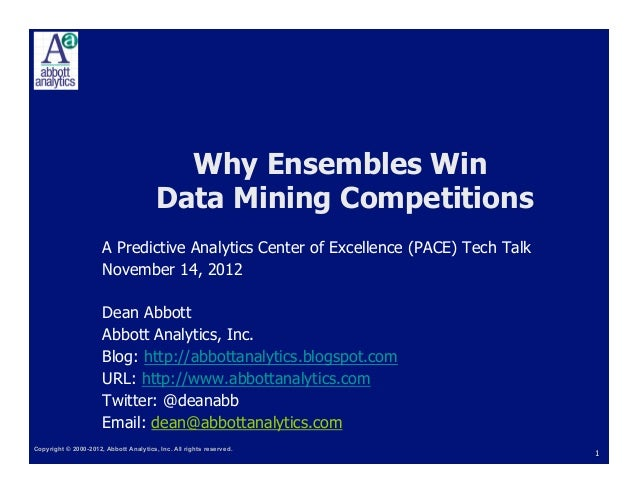 Why Ensembles Win                                        Data Mining Competitions                      A Predictive Analyt...