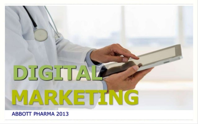 DIGITAL MARKETING ABBOTT PHARMA 2013
