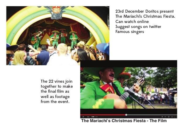23rd December Doritos present The Mariachi's Christmas Fiesta. Can watch online Suggest songs on twitter Famous singers  T...