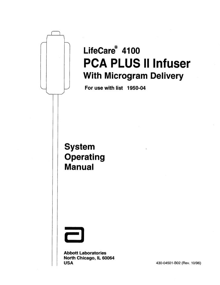 9T             LifeCare@ 4100:            PCA PLUS II Infuser             With Microgram Delivery     IJ      For use with...