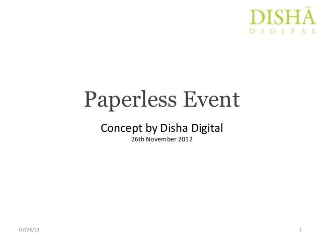 Paperless Event Concept by Disha Digital 26th November 2012 07/26/13 1