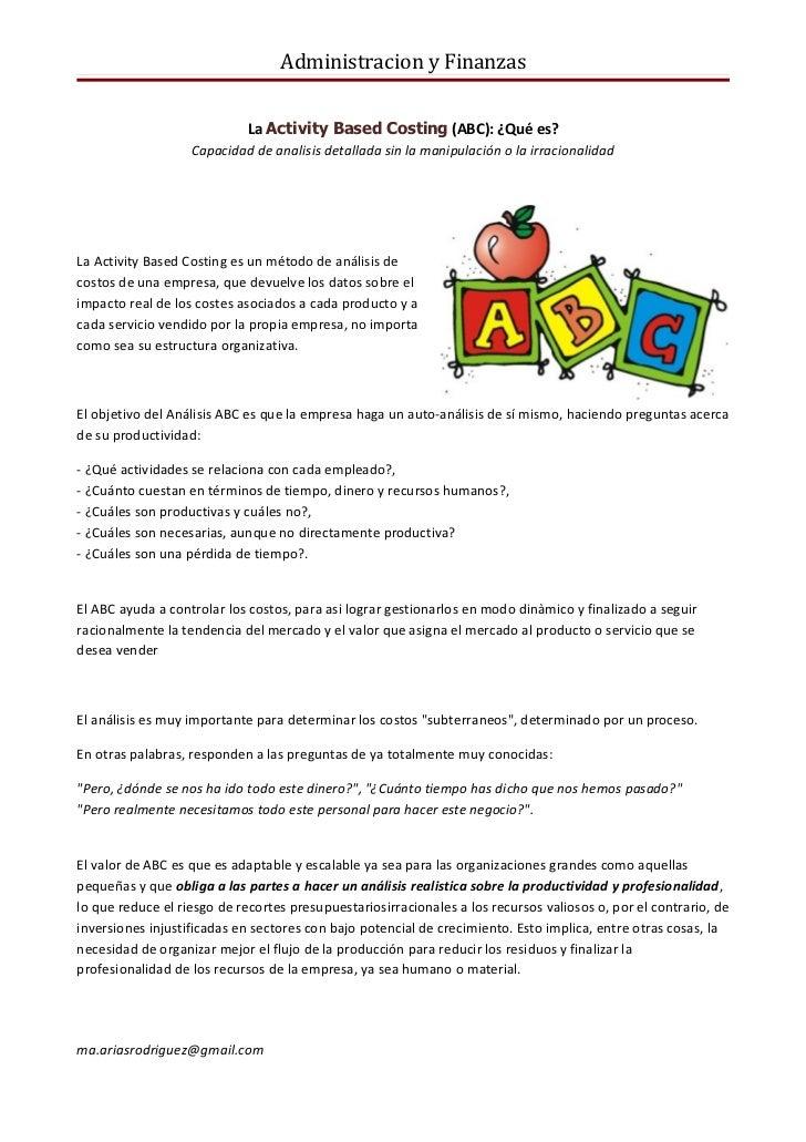 Administracion y Finanzas                             La Activity Based Costing (ABC): ¿Qué es?                   Capacida...