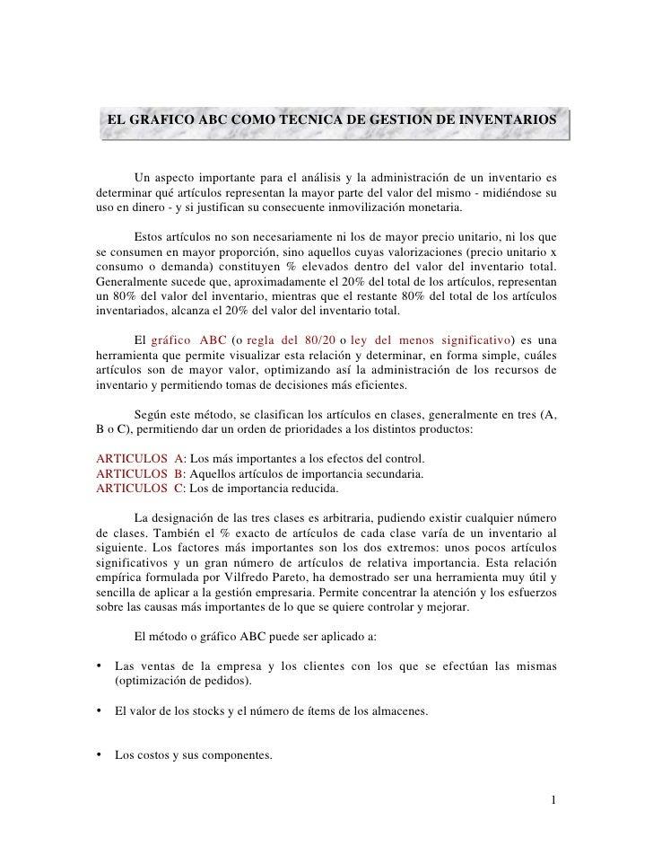 EL GRAFICO ABC COMO TECNICA DE GESTION DE INVENTARIOS           Un aspecto importante para el análisis y la administración...