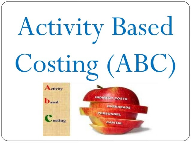 activity based costing draft Subject: activity based costing/management 1 traditional costing: activity-based costing: personnel costs and benefits $5,007,000: process.