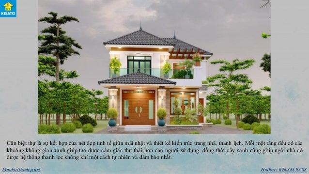 Hotline: 096.345.92.88Maubietthudep.net Căn biệt thự là sự kết hợp của nét đẹp tinh tế giữa mái nhật và thiết kế kiến trú...