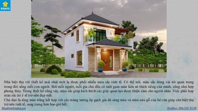 Hotline: 096.345.92.88Maubietthudep.net Nhà biệt thự với thiết kế mái nhật mới lạ được phối nhiều màu sắc tinh tế. Có thể ...