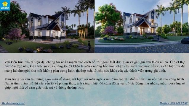 Hotline: 096.345.92.88Maubietthudep.net Với kiến trúc nhà ở hiện đại chúng tôi nhấn mạnh vào cách bố trí ngoại thất đơn g...