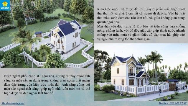 Hotline: 096.345.92.88Maubietthudep.net Kiến trúc ngôi nhà được đầu tư ngay ở phần mái. Ngôi biệt thự thu hút sự chú ý của...