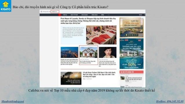 Hotline: 096.345.92.88Maubietthudep.net Báo chí, đài truyền hình nói gì về Công ty Cổ phần kiến trúc Kisato? Cafebiz.vn n...