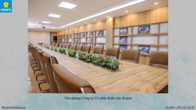 Hotline: 096.345.92.88Maubietthudep.net Văn phòng Công ty Cổ phần Kiến trúc Kisato