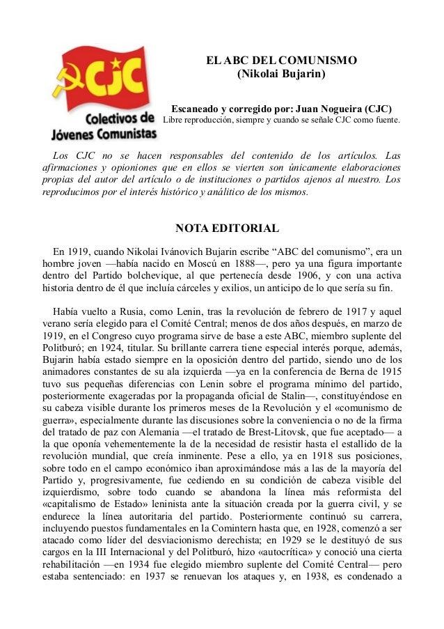 EL ABC DEL COMUNISMO (Nikolai Bujarin) Escaneado y corregido por: Juan Nogueira (CJC) Libre reproducción, siempre y cuando...
