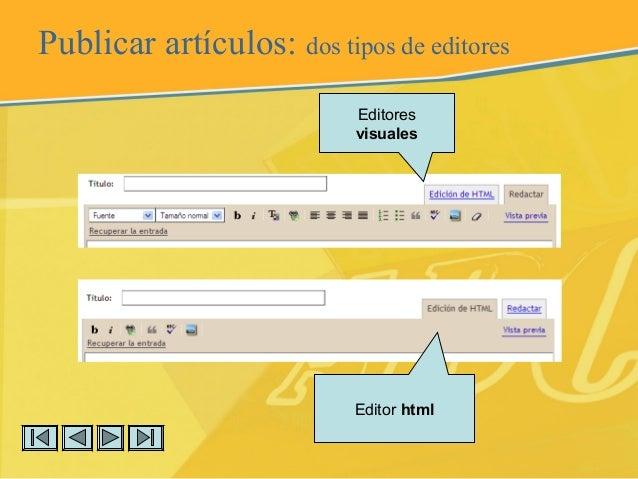 Publicar artículos: dos tipos de editores Editores visuales Editor html