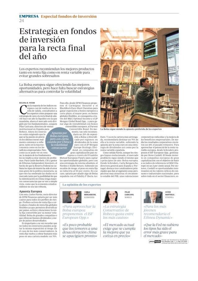 EMPRESA Especial fondos de inversión  24  Estrategia  en fondos  de inversión para la recta final  del año  Los expertos r...