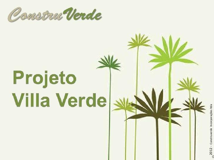 2012 - Construverde Incorporações ltda