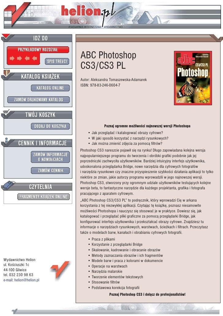 ABC Photoshop                            CS3/CS3 PL                            Autor: Aleksandra Tomaszewska-Adamarek     ...