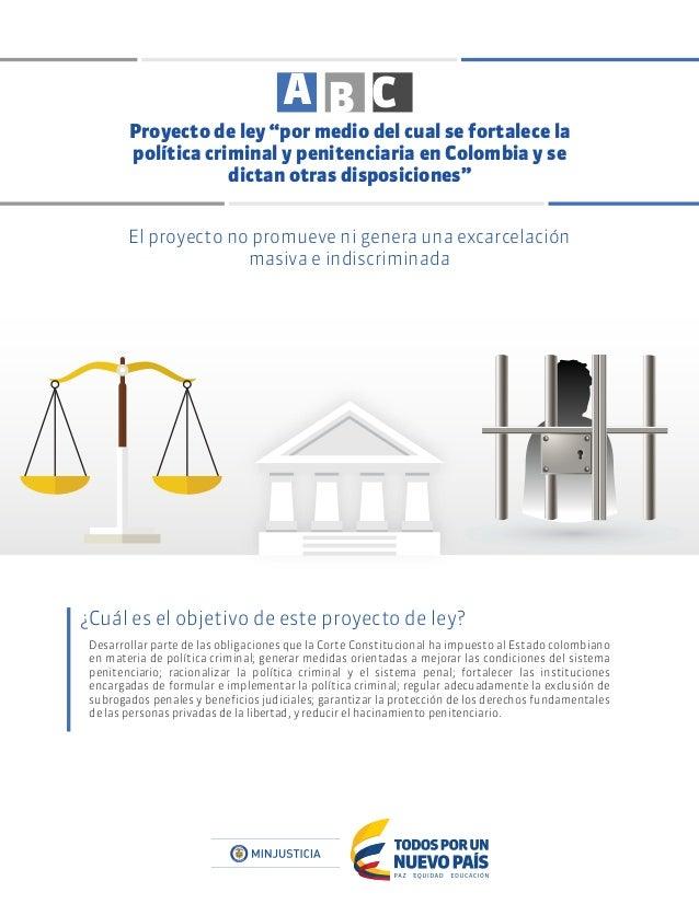 """Proyecto de ley """"por medio del cual se fortalece la política criminal y penitenciaria en Colombia y se dictan otras dispos..."""