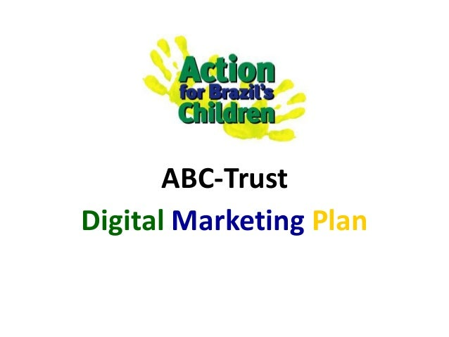 ABC-TrustDigital Marketing Plan