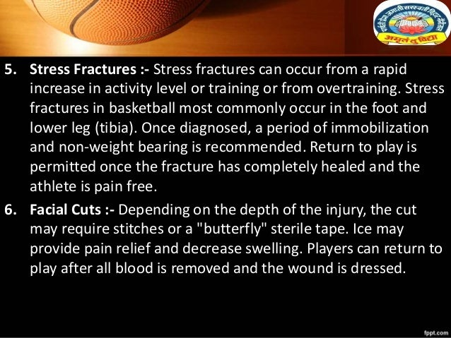 5. Stress Fractures :- Stress fractures can occur from a rapid increase in activity level or training or from overtraining...