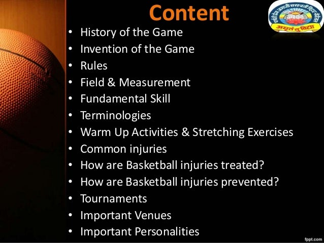 Content • History of the Game • Invention of the Game • Rules • Field & Measurement • Fundamental Skill • Terminologies • ...