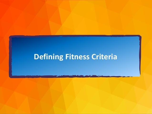 dja@djaa.com @djaa_dja Copyright David J. Anderson & Associates (UK) Ltd. Defining Fitness Criteria