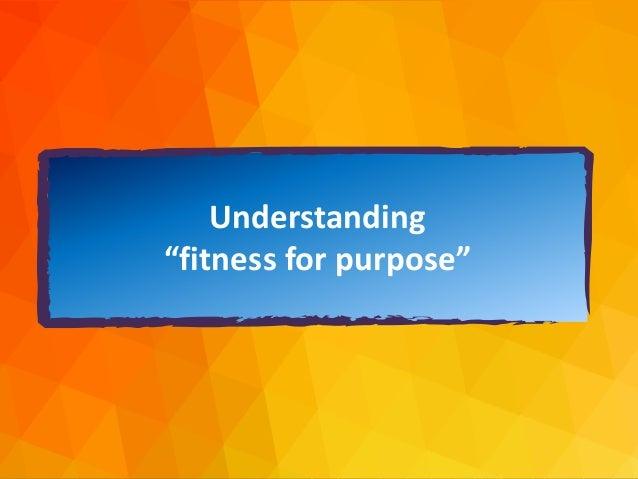 "dja@djaa.com @djaa_dja Copyright David J. Anderson & Associates (UK) Ltd. Understanding ""fitness for purpose"""